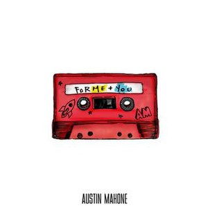 ForMe+You - Image: For Me+You Austin Mahone