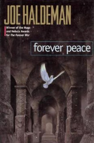 Forever Peace - Cover of first edition (hardcover)