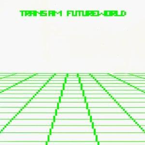 Futureworld (album) - Image: Futureworld