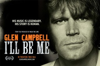 <i>Glen Campbell: Ill Be Me</i> 2014 film by James Keach