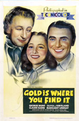 Gold Is Where You Find It - Image: Gold is where you find it 1938 poster