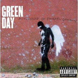 Boulevard of Broken Dreams (Green Day song) - Image: Green Day Boulevard of Broken Dreams cover