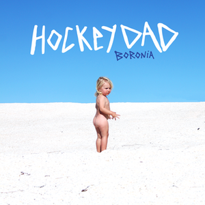 Boronia (album) - Image: Hockey Dad, Boronia (Album Artwork)