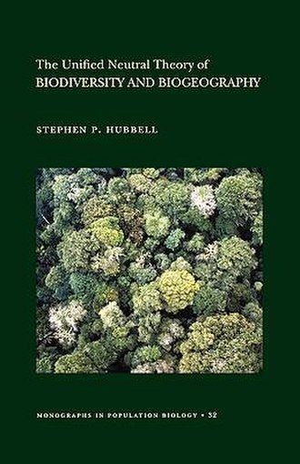 Unified neutral theory of biodiversity - Image: Hubbell Unified Neutral Theory Cover