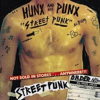 Street Punk (album) - Image: Hunx and his Punx Street Punk