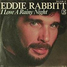 I Love a Rainy Night - Eddie Rabbitt.jpg