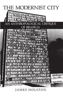 James Holston The Modernist City.jpg