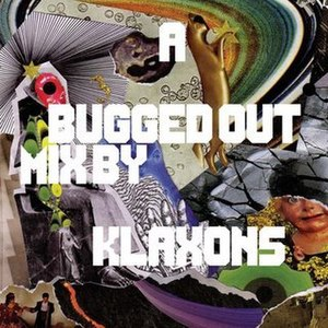 A Bugged Out Mix by Klaxons - Image: Klaxons A Bugged Out Mix