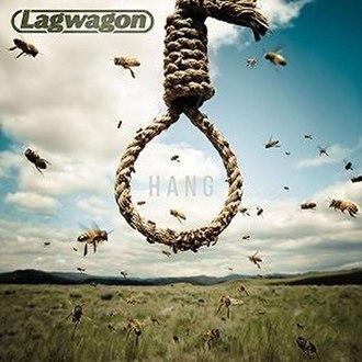 Hang (Lagwagon album) - Image: Lagwagonhang