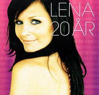 <i>Lena 20 år</i> 2007 Lena Philipsson compilation album