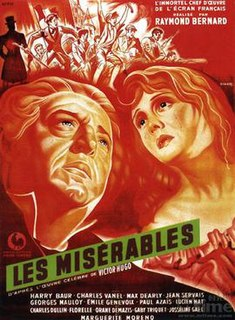 <i>Les Misérables</i> (1934 film) 1934 French film, released in three parts and based on the novel of the same name directed by Raymond Bernard