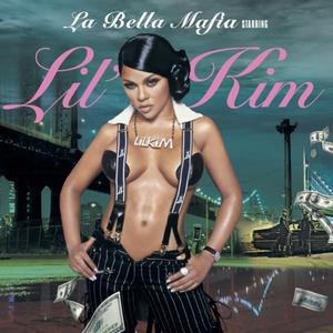 La Bella Mafia - Image: Lil' Kim La Bella Mafia
