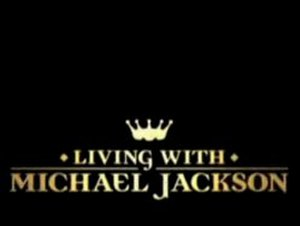 Living with Michael Jackson - Image: Living with Michael Jackson titles