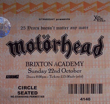 Entrance ticket for the 25th anniversary concert at the Brixton Academy on 22 October 2000 Motorhead 25th Anniversary Concert Ticket.jpg