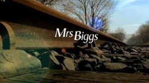 Mrs Biggs - First episode title card