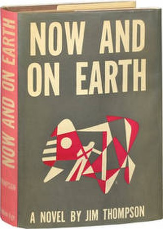Now and on Earth - First edition