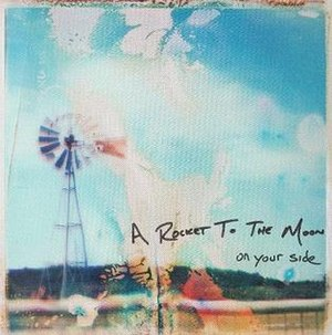 On Your Side (A Rocket to the Moon album) - Image: On Your Side album cover