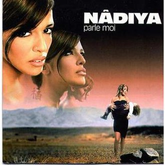 Parle-moi (Nâdiya song) - Image: Parle Moi 2