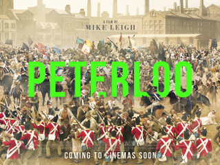 <i>Peterloo</i> (film) 2018 film directed by Mike Leigh
