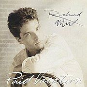 Richard Marx on the cover of his album Paid Vacation