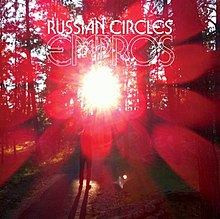 2011's Albums, From Worst to Best 220px-Russian_Circles_-_Empros
