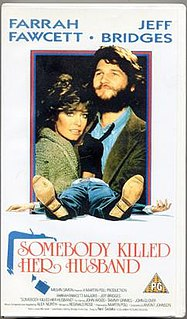 <i>Somebody Killed Her Husband</i> 1978 film by Lamont Johnson
