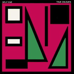 True Colours (Split Enz album) - Image: Split Enz True Colours