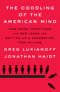 <i>The Coddling of the American Mind</i> Book by Greg Lukianoff and Jonathan Haidt