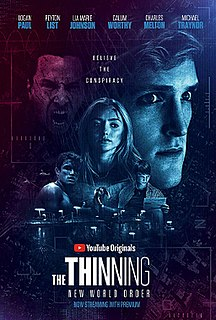 <i>The Thinning: New World Order</i> 2018 film directed by Michael J. Gallagher