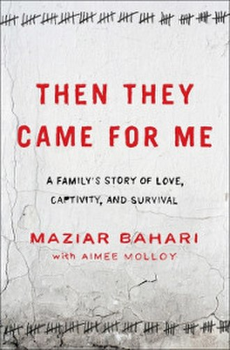 Then They Came for Me - Image: Then They Came for Me (Bahari book)