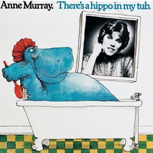 There's a Hippo in My Tub (Anne Murray album - cover art).png
