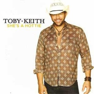 She's a Hottie - Image: Toby Keith She's a Hottie