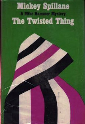 The Twisted Thing - First edition (publ. E.P. Dutton)