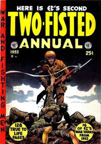 Two-Fisted Tales - Two-Fisted Annual (1953). Cover art by Jack Davis