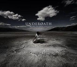 Define the Great Line - Image: Underoath Define