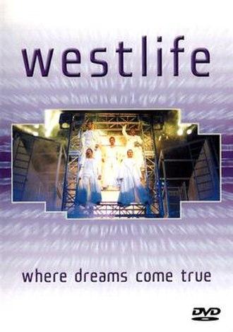 Where Dreams Come True Tour - Image: Where Dreams Come True DVD