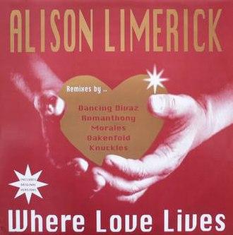 Where Love Lives - Image: Where Love Lives 1996
