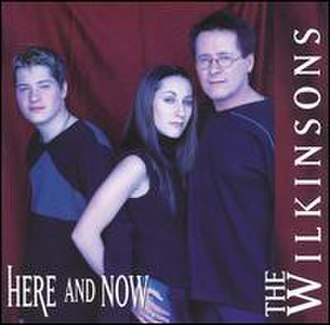 Here and Now (The Wilkinsons album) - Image: Wilkinsons Here And Now
