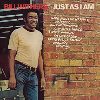 Just as I Am (Bill Withers album) - Image: Withers justasiamcoverart