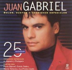 25 Aniversario - Image: 25 Aniversario Solos, Duetos y Versiones Especiales