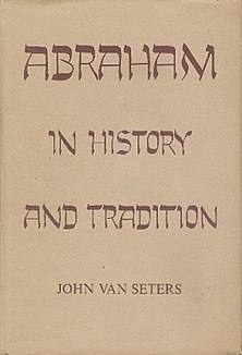 <i>Abraham in History and Tradition</i> book by biblical scholar John Van Seters