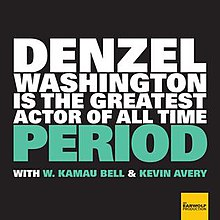 Album cover for Denzel Washington Is The Greatest Actor Of All Time Period.jpg
