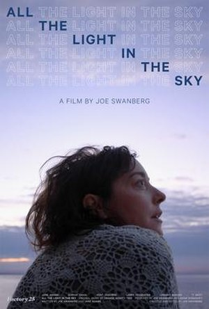 All the Light in the Sky - Image: All The Light in The Sky Poster