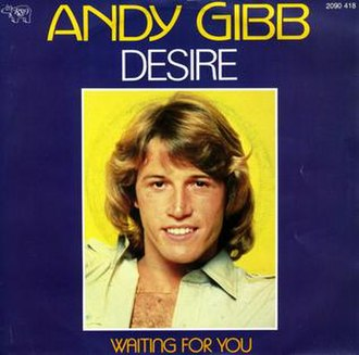 Desire (Bee Gees song) - Image: Andygibbdesire