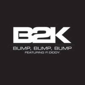 Bump, Bump, Bump - Image: B2k bump, bump, bump