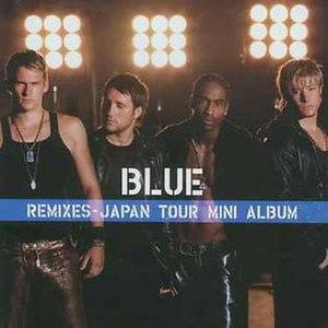 Remixes – Japan Tour Mini Album - Image: Blue Remixes