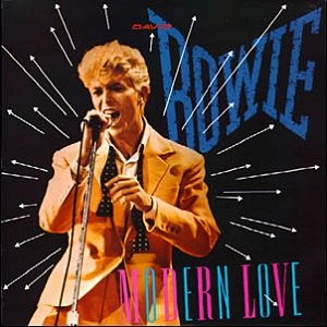 Modern Love (song) - Image: Bowie Modern Love