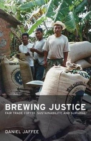 Brewing Justice: Fair Trade Coffee, Sustainabi...