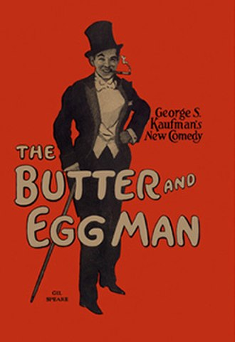 The Butter and Egg Man - First edition 1926
