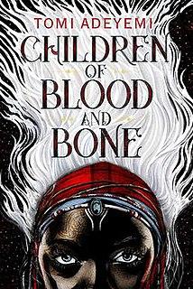 <i>Children of Blood and Bone</i> 2018 young adult fantasy novel by Tomi Adeyemi